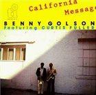 BENNY GOLSON California Message [Featuring Curtis Fuller] album cover